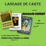 """La Centrul Cultural """"Lucian Blaga"""" din Sebeş va avea loc joi, 11 aprilie 2013, o triplă lansare de carte"""
