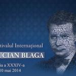"""Mâine începe cea de-a XXXIV-a ediție a Festivalul Internaţional """"Lucian Blaga"""""""