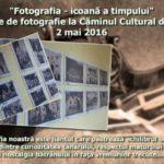 """Luni, 2 mai: """"Fotografia – icoană a timpului"""" – expoziție la Căminul Cultural din Șugag"""