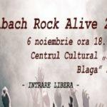"""6 noiembrie 2016: Centrul Cultural """"Lucian Blaga"""" din Sebeș va fi gazda celei de-a VI-a ediții a Festivalului """"Mühlbach Rock Alive"""""""