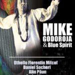 """Joi, 24 noiembrie 2016: Mike Godoroja & Blue Spirit vor concerta pe scena Centrului Cultural """"Lucian Blaga"""" din Sebeș"""