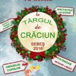 Marți, 6 decembrie 2016 – ora 17.00, are loc deschiderea oficială a Târgului de Crăciun în Parcul Primăriei, din municipiul Sebeș
