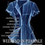 """Luni, 27 februarie 2017: Centrul Centrul Cultural """"Lucian Blaga"""" din Sebeș găzduiește premiera piesei de teatru """"Weekend în pijamale"""""""