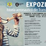 """Sâmbătă, 16 septembrie 2017, la Centrul Cultural """"Lucian Blaga"""" din Sebeș are loc vernisajul expoziției """"Istoria aeronauticii din Transilvania"""""""