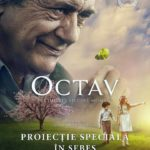 """Vineri, 13 octombrie 2017, proiecție specială a filmului """"Octav"""", la Centrul Cultural """"Lucian Blaga"""" din Sebeș"""