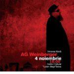 """Sâmbătă, 4 noiembrie 2017: AG Weinberger într-o prezență specială, pe scena Centrului Cultural """"Lucian Blaga"""" din Sebeș"""