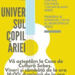 """Între 22 și 24 iunie la Sebeș va avea loc cea de-a IV-a ediție a Festivalul de muzică ușoară și folk """"Universul copilăriei"""""""